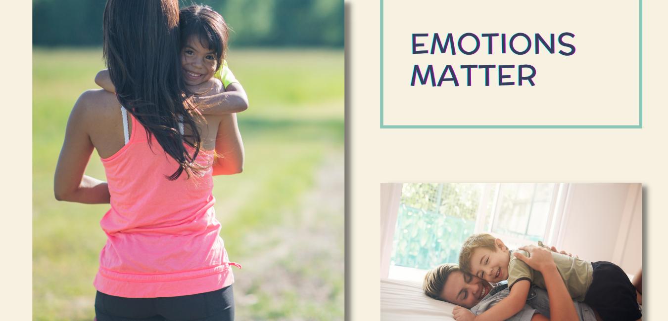 Emotions Matter